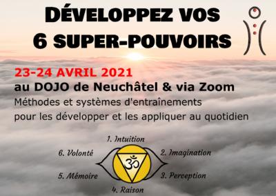 Développez vos 6 super-pouvoirs, 23-23 avril